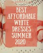 Best White Dresses in Summer 2020